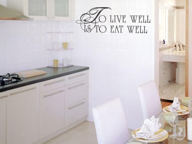 to live well is to eat well